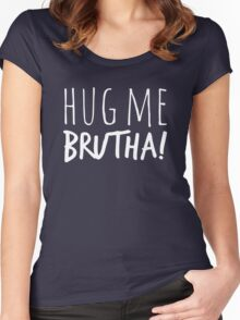 Hug Me Brutha! in white Women's Fitted Scoop T-Shirt