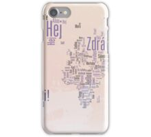 Hello in the languages of the world iPhone Case/Skin
