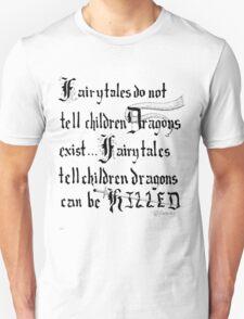 What Fairy Tales Do (GK Chesterton)  Unisex T-Shirt