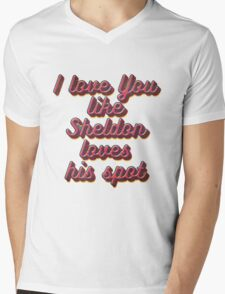 i love you like Sheldon loves his spot Mens V-Neck T-Shirt