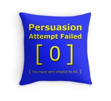 Persuasion attempt failed geek 4 fallout gamer nerd love yellow Throw Pillow