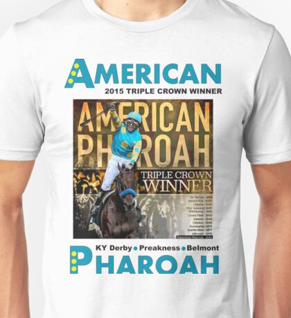 American Pharoah Horse Racing Triple Crown Winner Unisex T-Shirt