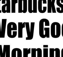 White Girls + Starbucks - (Designs4You) Sticker