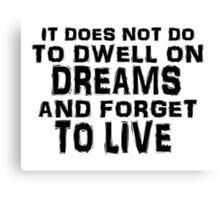 Harry Potter Dreams Quote Canvas Print