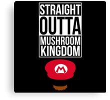 Straight Outta Mushroom Kingdom Canvas Print
