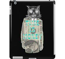 Time is Money iPad Case/Skin