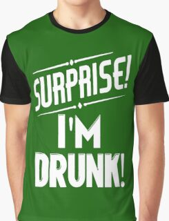 Surprise I'm Drunk St Paddys Day Graphic T-Shirt