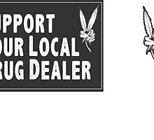 Support Your Local Drug Dealer Sticker Set by kittykatia