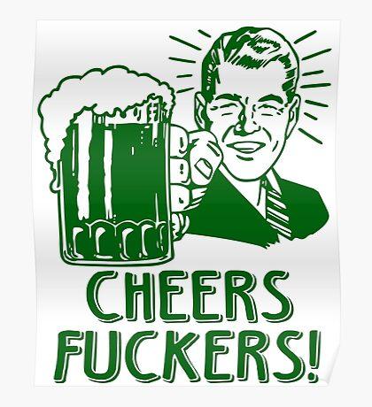 Irish Cheers For Saint Patricks Day Poster