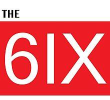 The 6ix Photographic Print