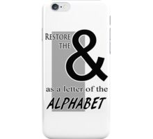 Ampersand: the Lost Letter iPhone Case/Skin