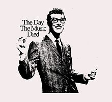 BUDDY HOLLY : THE DAY THE MUSIC DIED by Arthur A Jackson