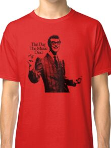 BUDDY HOLLY : THE DAY THE MUSIC DIED Classic T-Shirt