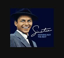 Frank Sinatra - Nothing But The Best Unisex T-Shirt