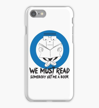 We Must Read iPhone Case/Skin