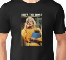 Who's The Boss? Angela was obviously The Boss. Unisex T-Shirt