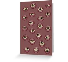 Fleshy Eyeballs Greeting Card