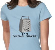 Feeling Grate Womens Fitted T-Shirt
