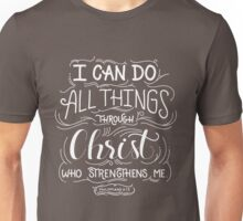 All Things Through Christ Unisex T-Shirt