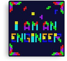 I am a Tetris Engineer Canvas Print