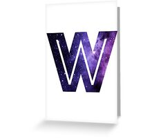 The Letter W - Space Greeting Card