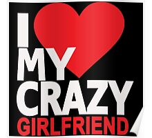 I Love My Crazy Girlfriend Poster