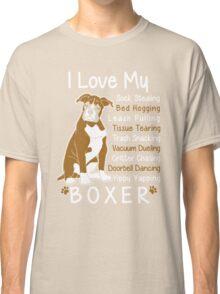 i love my boxer Classic T-Shirt