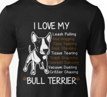 i love my bull terrier Unisex T-Shirt
