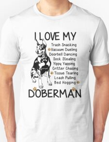 i love my doberman Unisex T-Shirt