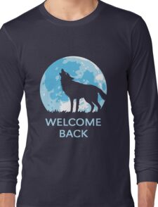 Welcome Back (Wolf) Long Sleeve T-Shirt
