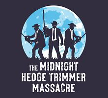 The Midnight Hedge Trimmer Massacre Unisex T-Shirt