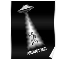 Abduct Me Aliens Poster