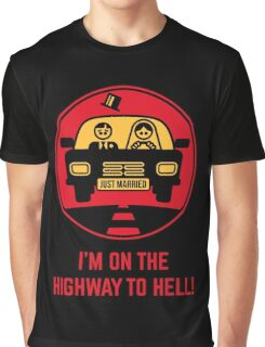 Just Married – I'm On The Highway To Hell (3C) Graphic T-Shirt