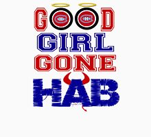 Good Girl Gone Hab! - Montreal Canadiens Unisex T-Shirt