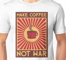 Make coffee not war Unisex T-Shirt