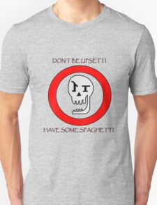 Don't Be Upsetti! T-Shirt