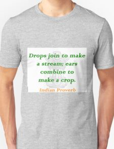 Drops Join - Indian Proverb T-Shirt