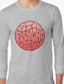 Sir Psycho Sexy Long Sleeve T-Shirt