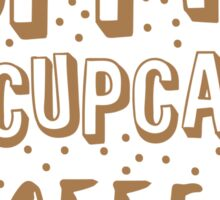 Puppies and cupcakes and coffee! Sticker
