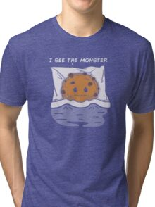 I see the monster Tri-blend T-Shirt