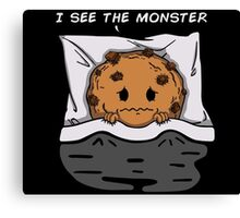 I see the monster Canvas Print