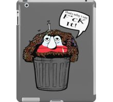 Stinky (That's Why I Say F*ck It!) iPad Case/Skin