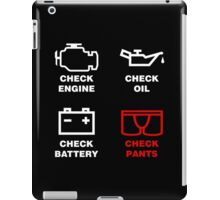 check, engine, oil, battery, pants, funny, indicator, car, auto. iPad Case/Skin