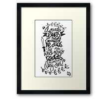 A song of ice and fire - Quote Framed Print
