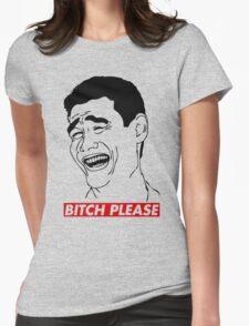 BITCH PLEASE Yao Ming Face, Meme, Rage Comics, Geek, Funny Womens Fitted T-Shirt