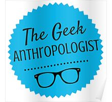 The Geek Anthropologist Logo Poster