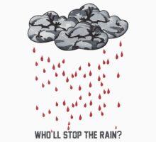 Who'll stop the rain? Kids Tee