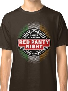 Conor Mcgregor, Red Panty Night Classic T-Shirt
