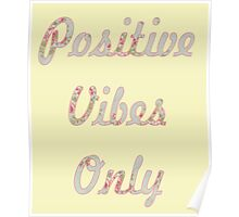 Pastel Floral Typography Inspirational Motivational Quote Positive Vibes Poster
