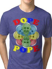 DOPE POPE Tri-blend T-Shirt